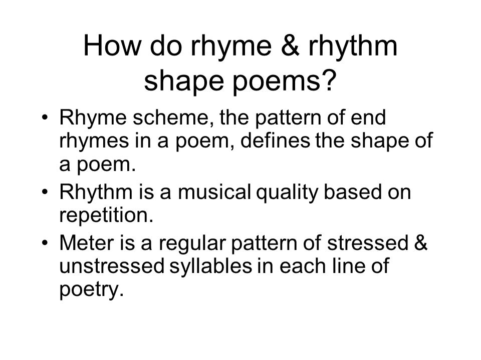 How do rhyme & rhythm shape poems