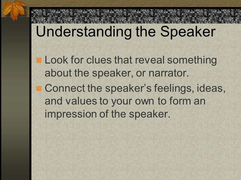 Understanding the Speaker
