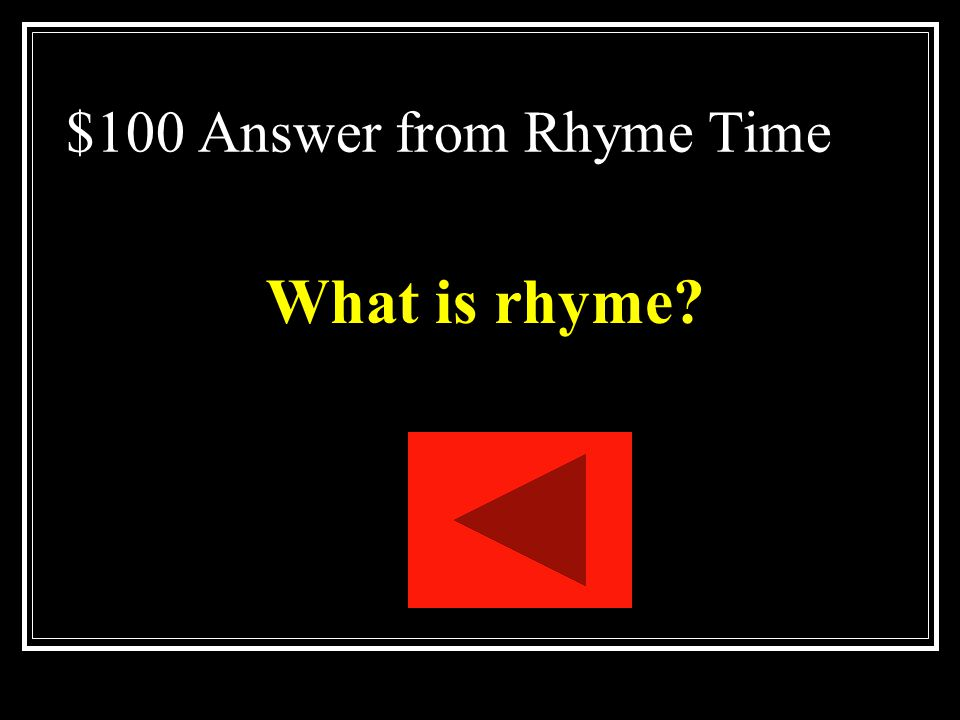 $100 Answer from Rhyme Time