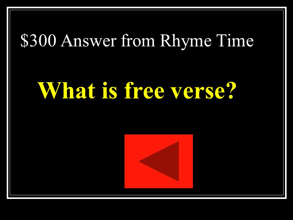 $300 Answer from Rhyme Time