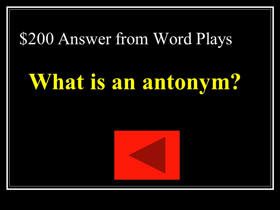 $200 Answer from Word Plays