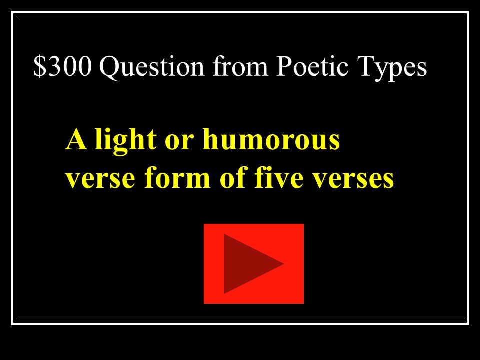 $300 Question from Poetic Types
