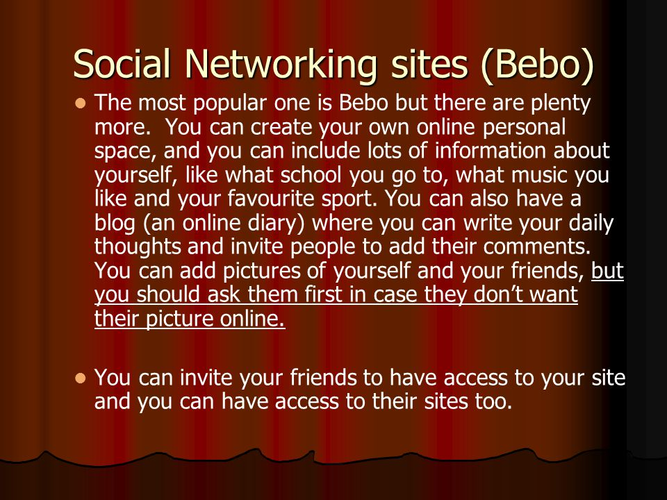 Social Networking sites (Bebo)