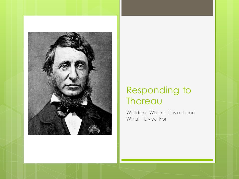"Rhetorical Analysis of ""Where I Lived, and What I Lived for"" by: Henry David Thoreau Essay"