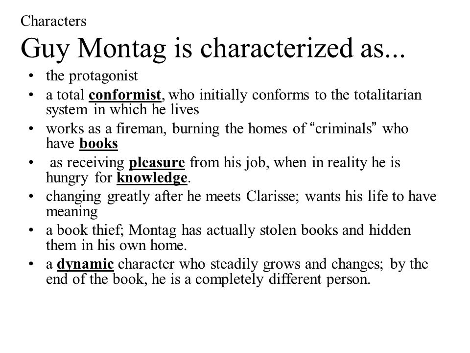 Guy Montag as a hero in Fahrenheit 451