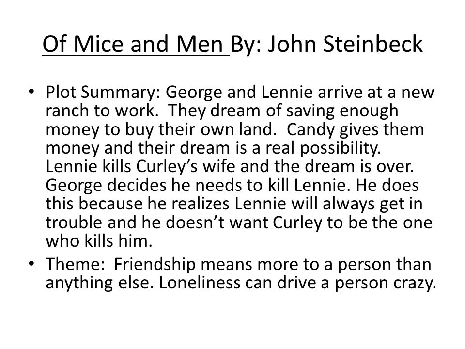 the clash between dreams and reality in of mice and men by john steinbeck Get an answer for 'in steinbeck's of mice and men, is george and lennie's dream realistic  in john steinbeck's novel of mice and men,.