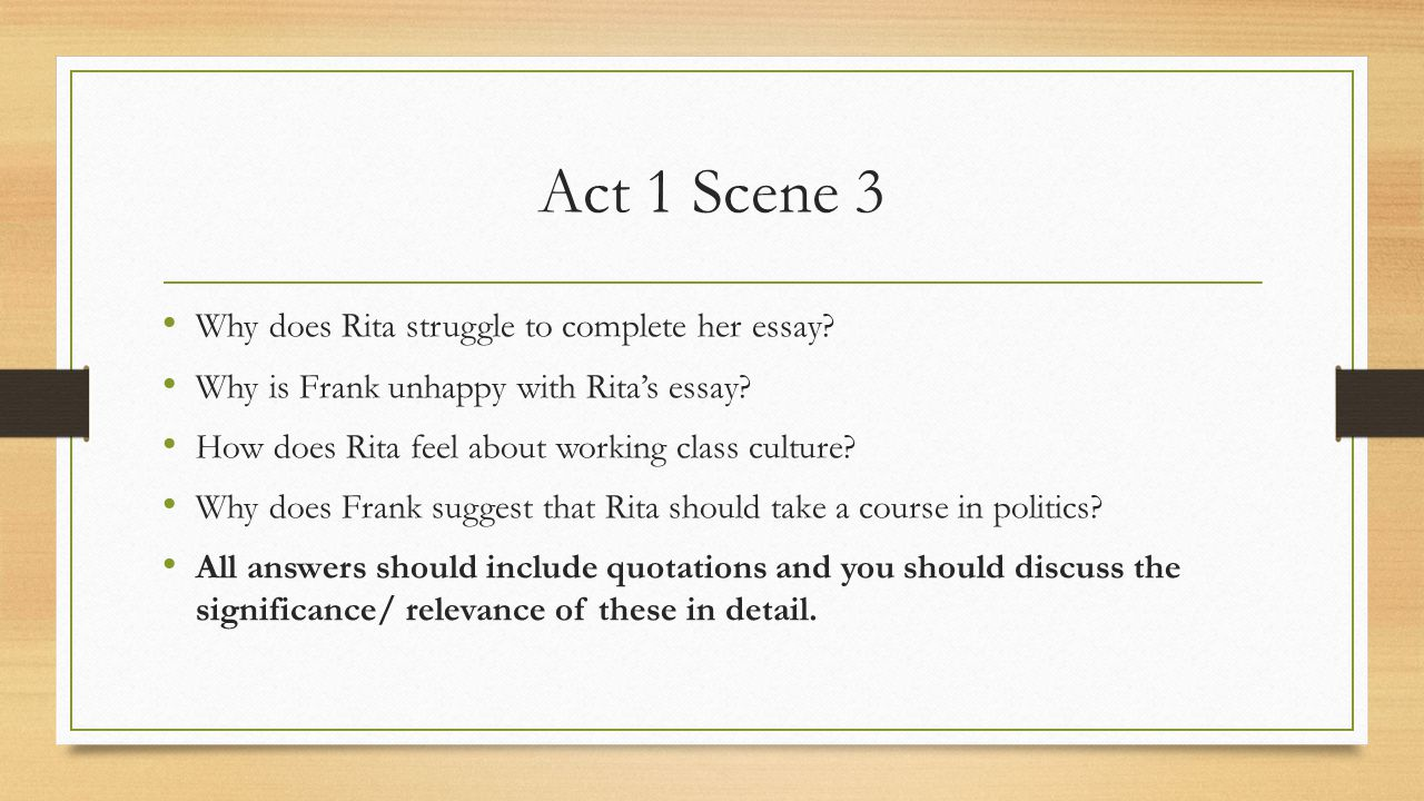educating rita a play by willy russell ppt video online  act 1 scene 3 why does rita struggle to complete her essay