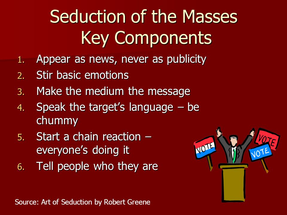 Seduction of the Masses Key Components
