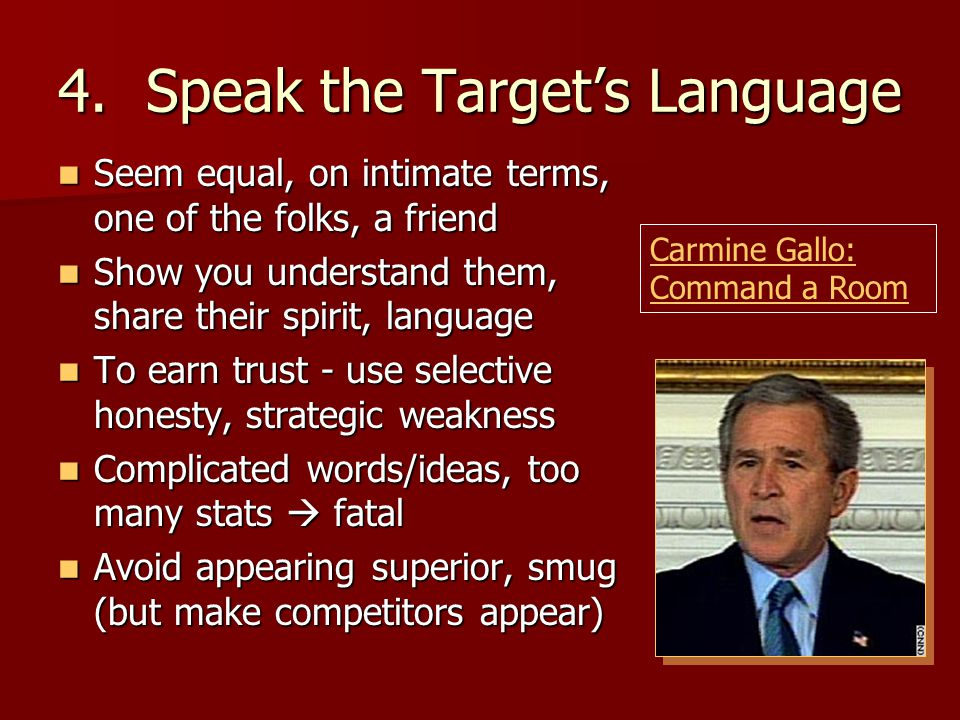 Speak the Target's Language