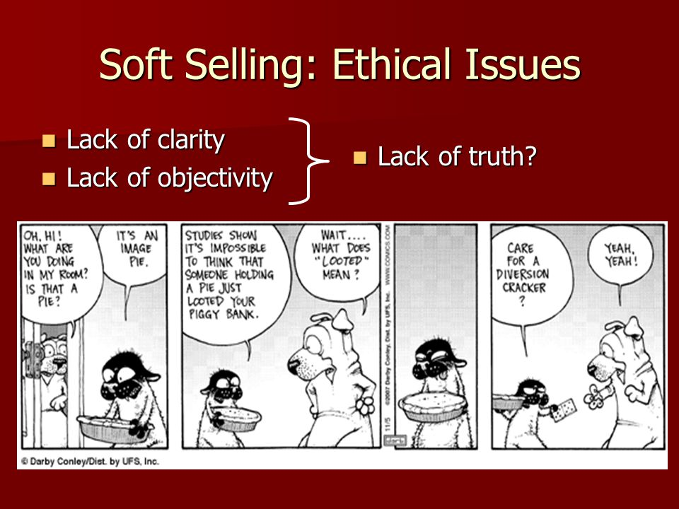 Soft Selling: Ethical Issues