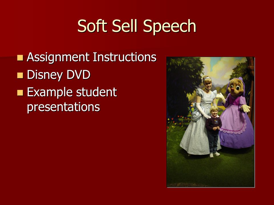 Soft Sell Speech Assignment Instructions Disney DVD