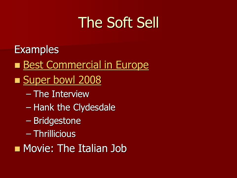 The Soft Sell Examples Best Commercial in Europe Super bowl 2008