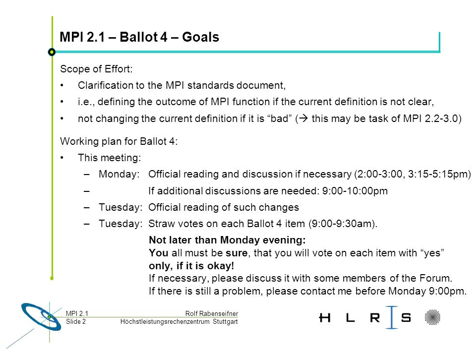 MPI 2.1 – Ballot 4 – Goals Scope of Effort: