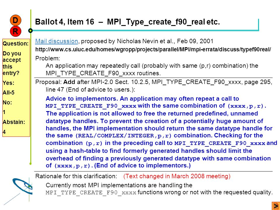 Ballot 4, Item 16 – MPI_Type_create_f90_real etc.