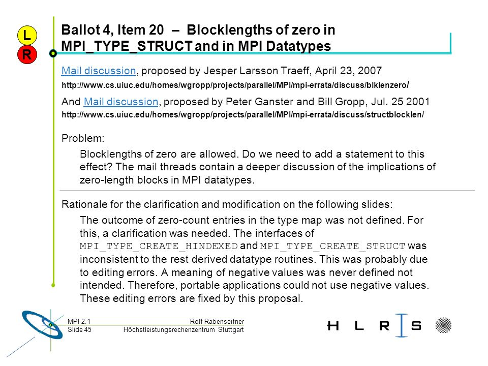 L Ballot 4, Item 20 – Blocklengths of zero in MPI_TYPE_STRUCT and in MPI Datatypes. R.