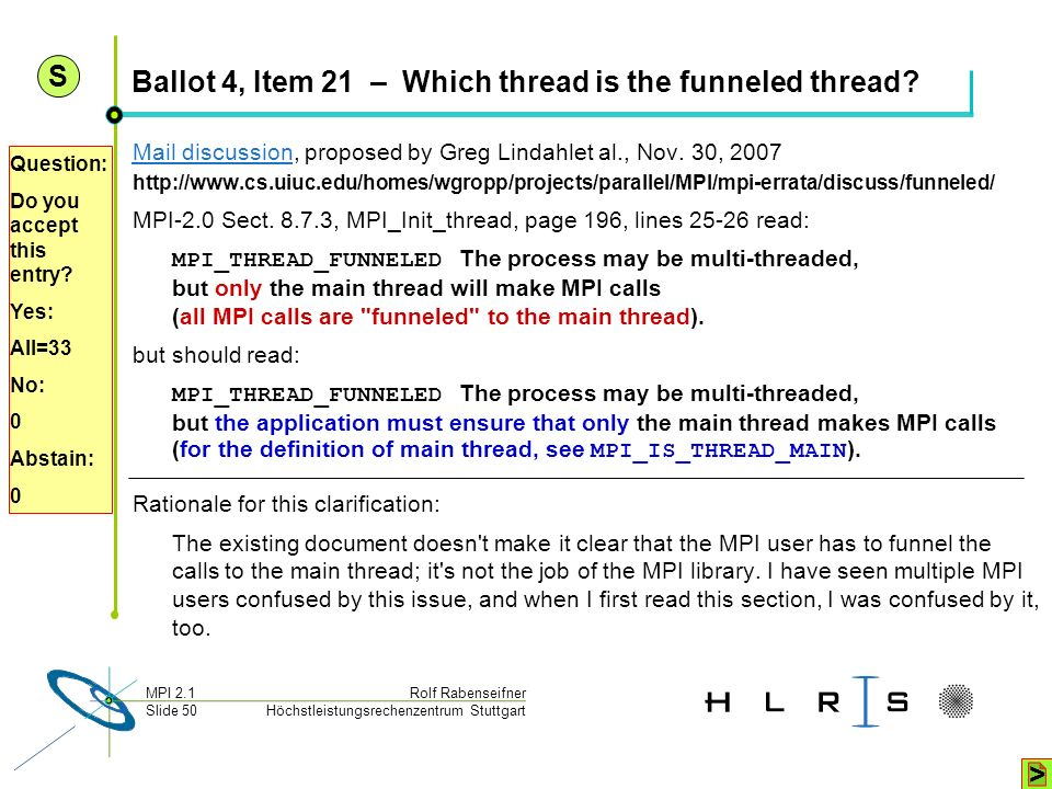 Ballot 4, Item 21 – Which thread is the funneled thread