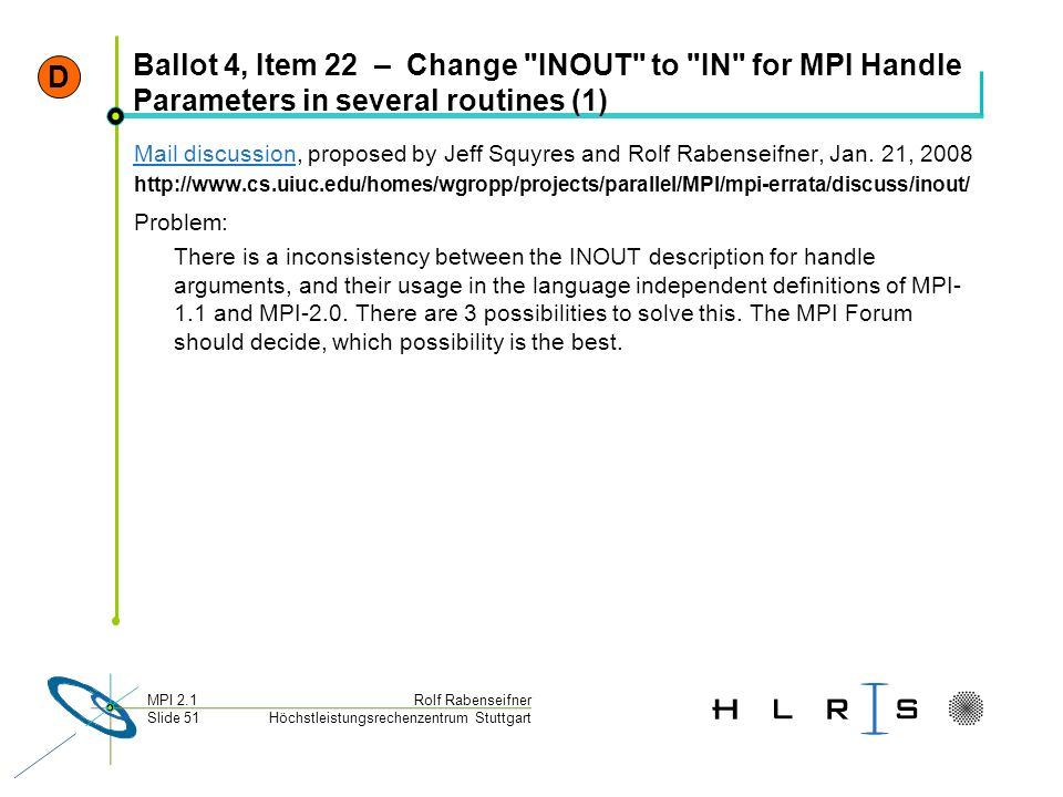 D Ballot 4, Item 22 – Change INOUT to IN for MPI Handle Parameters in several routines (1)