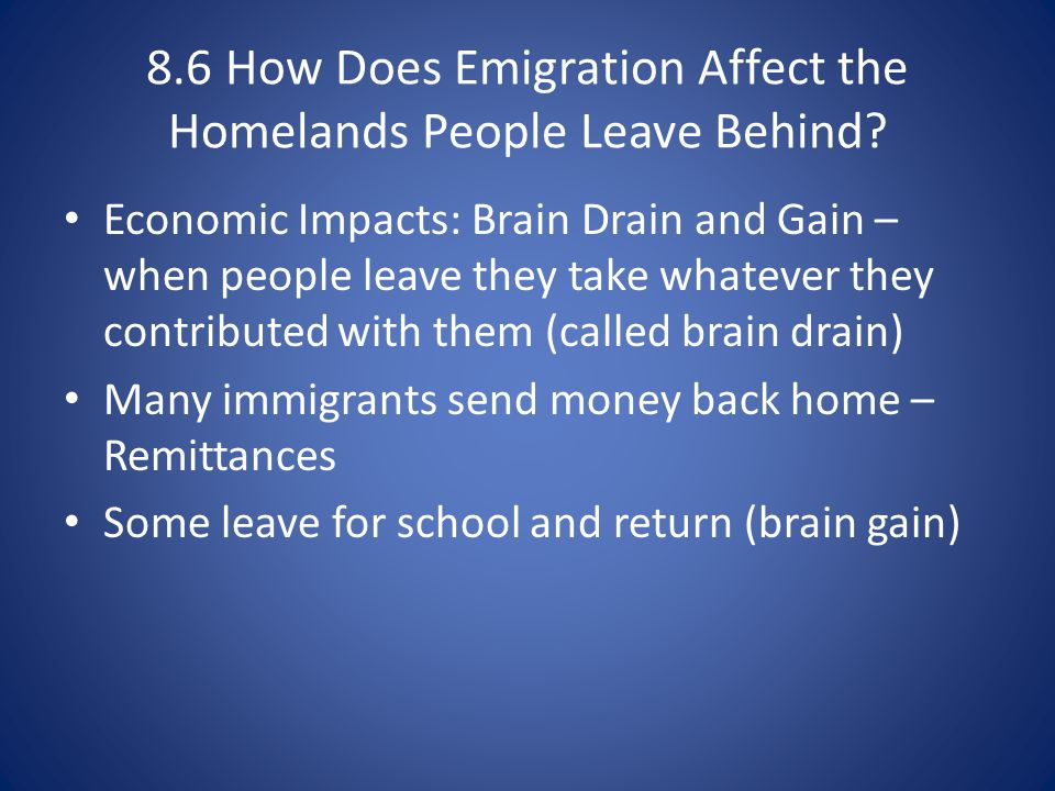 8.6 How Does Emigration Affect the Homelands People Leave Behind
