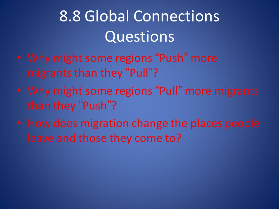 8.8 Global Connections Questions