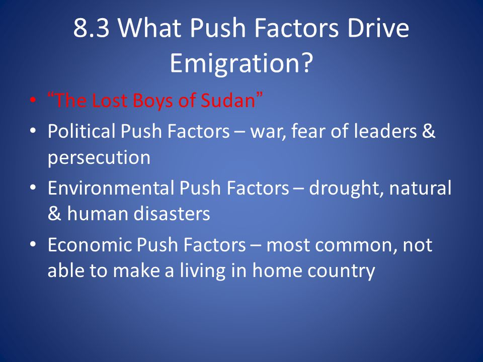 8.3 What Push Factors Drive Emigration