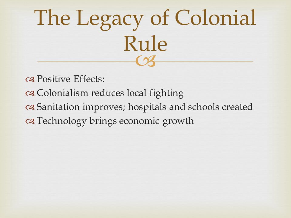 The Legacy of Colonial Rule