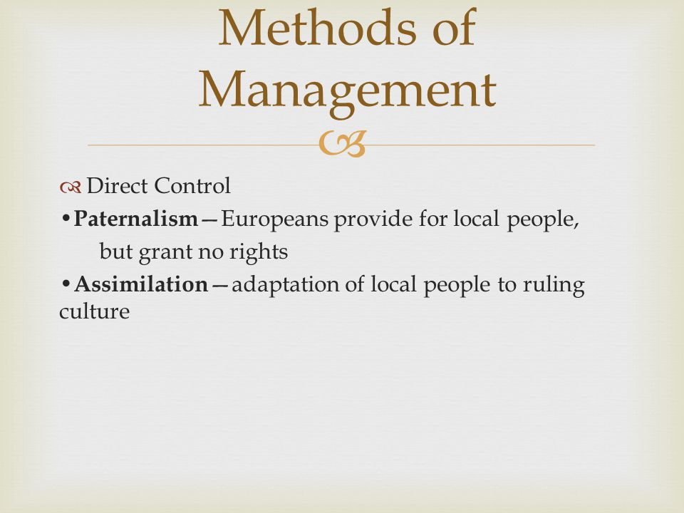 Methods of Management Direct Control