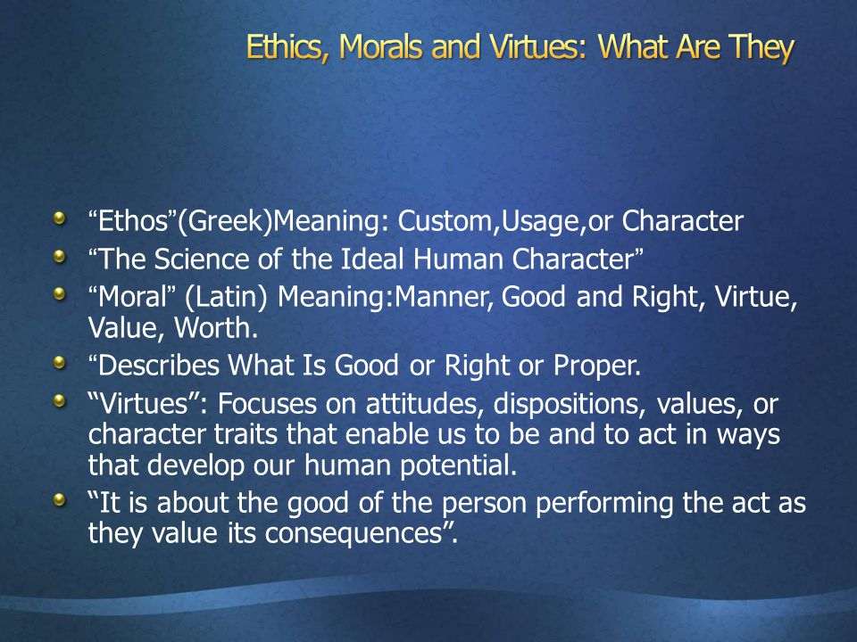 what are examples of virtues values and moral concepts