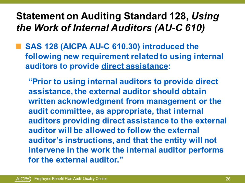 "using the work of an auditors The revised auditing standard, therefore, does not include the paragraphs relating to the use of internal auditors to provide direct assistance that are included in isa 610 using the work of internal auditors and such paragraphs have been replaced with the words ""[deleted by the auasb refer aus 12]""."