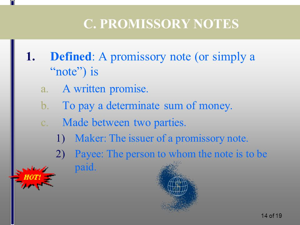 Lecture 12 FINANCING Topics covered Scope of International – Promissory Note Parties