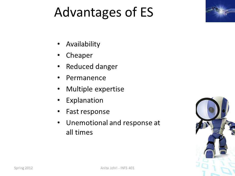 Advantages of ES Availability Cheaper Reduced danger Permanence