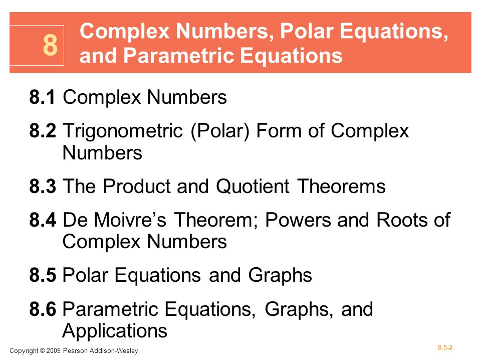 8 complex numbers polar equations and parametric equations ppt video online download. Black Bedroom Furniture Sets. Home Design Ideas