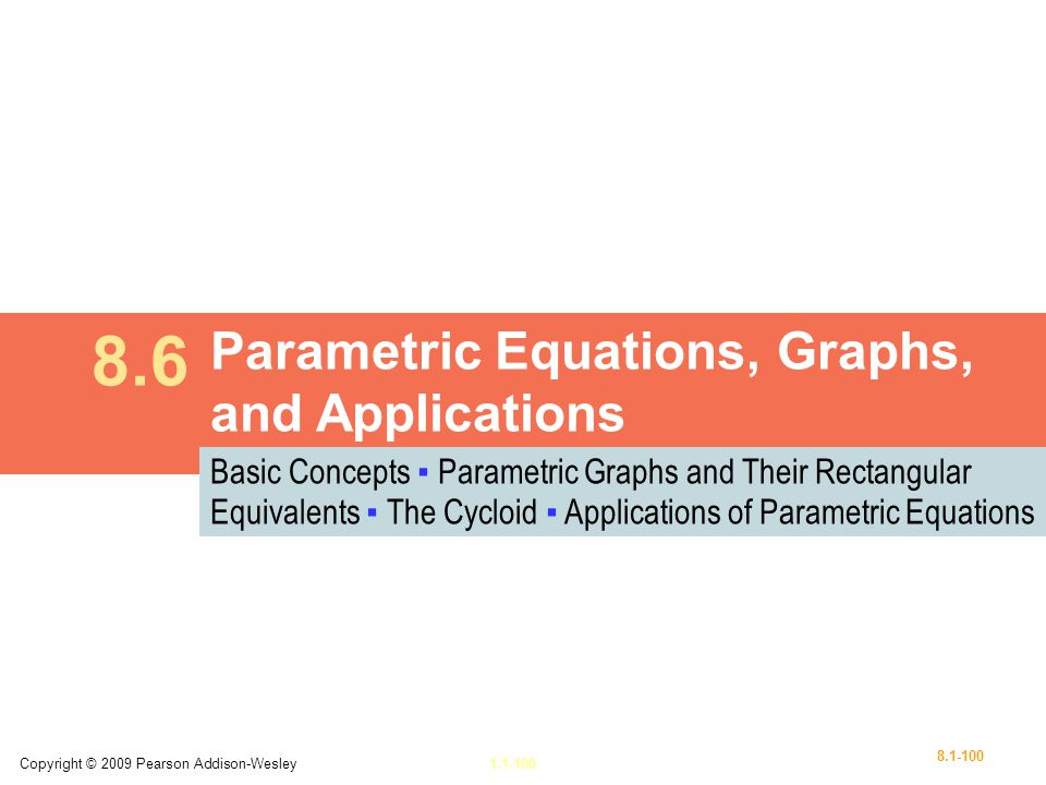 8.6 Parametric Equations, Graphs, and Applications