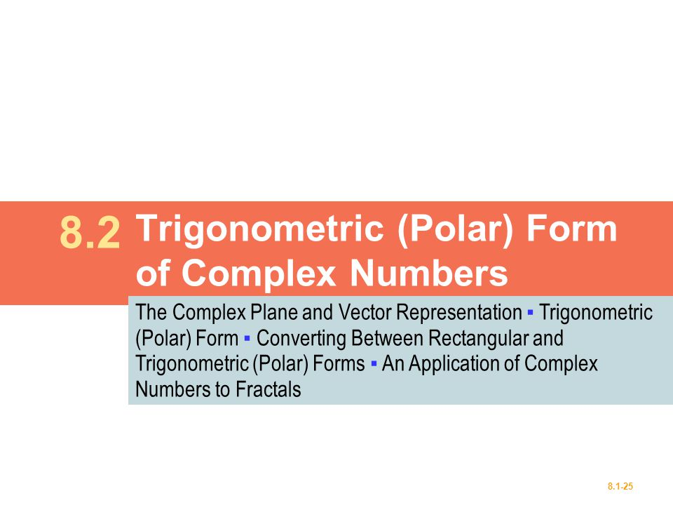 Trigonometric (Polar) Form of Complex Numbers