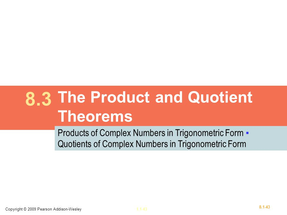 The Product and Quotient Theorems