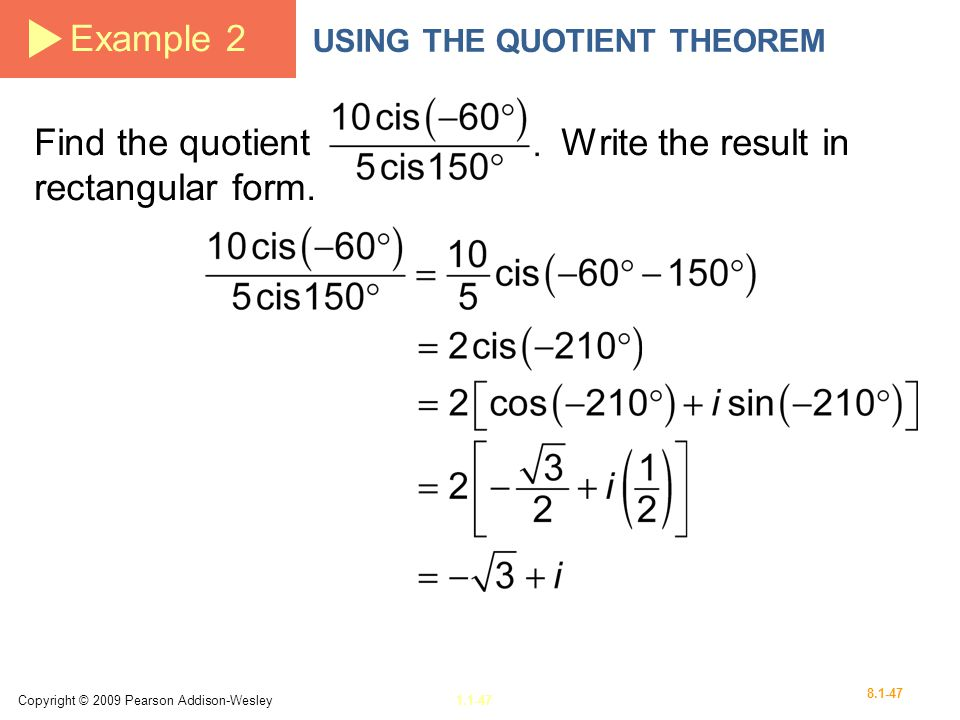 Find the quotient Write the result in rectangular form.