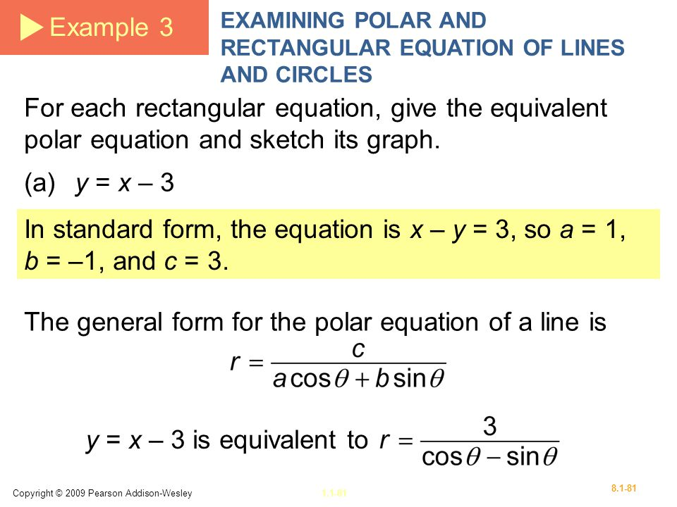 The general form for the polar equation of a line is
