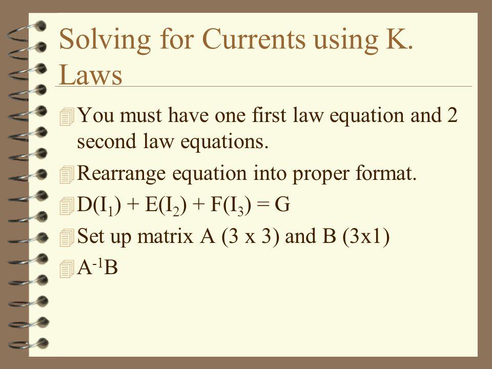 Solving for Currents using K. Laws