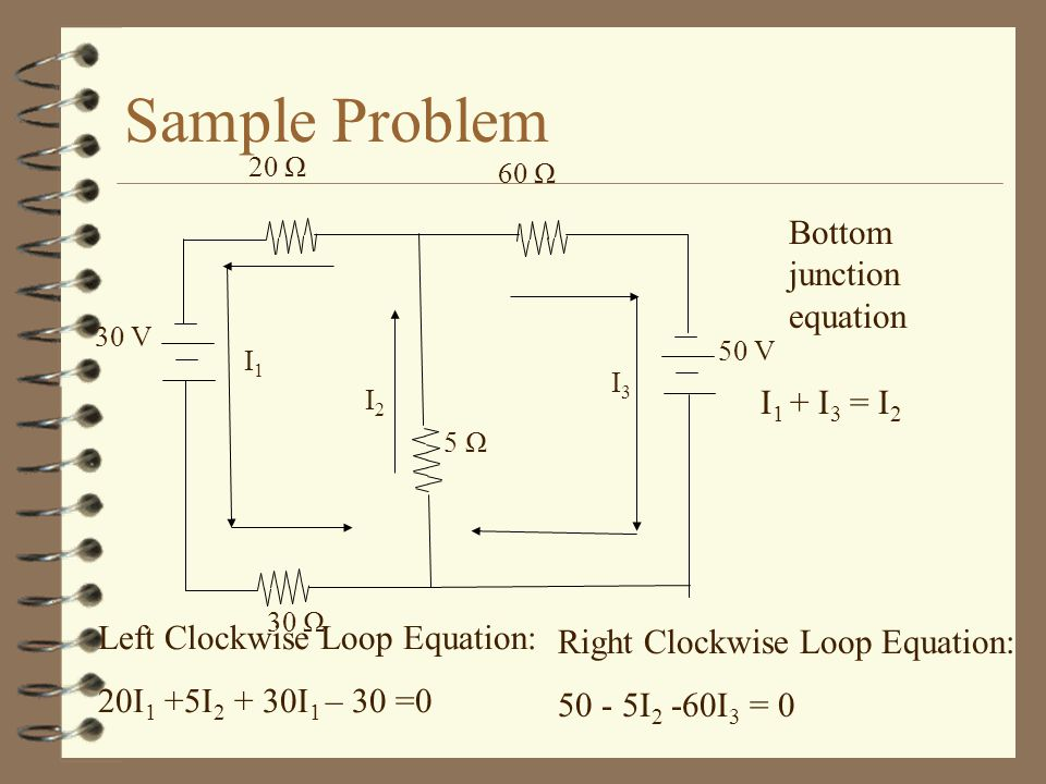 Sample Problem Bottom junction equation I1 + I3 = I2