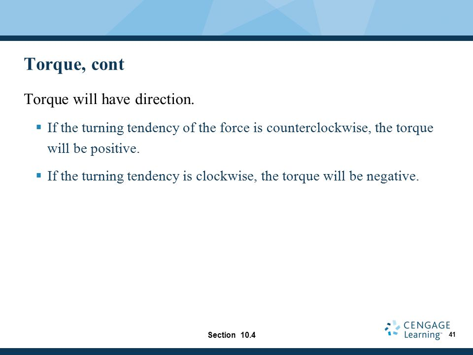 Torque, cont Torque will have direction.