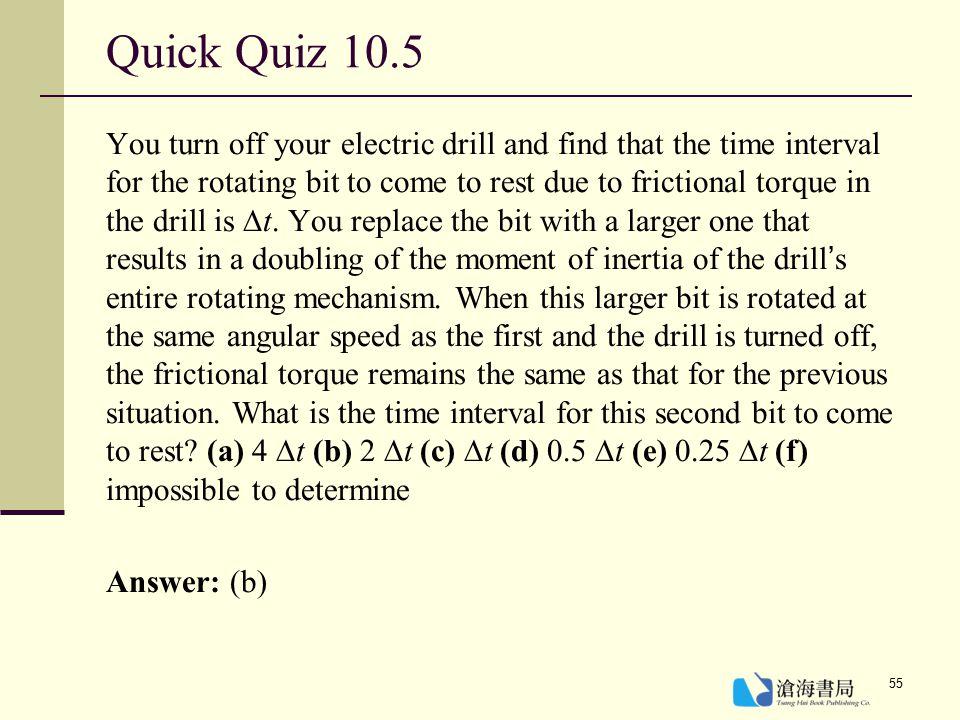 Quick Quiz 10.5