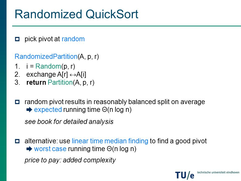 Spring 2015 lecture 5 quicksort selection ppt video online randomized quicksort pick pivot at random randomizedpartitiona p r ccuart Images