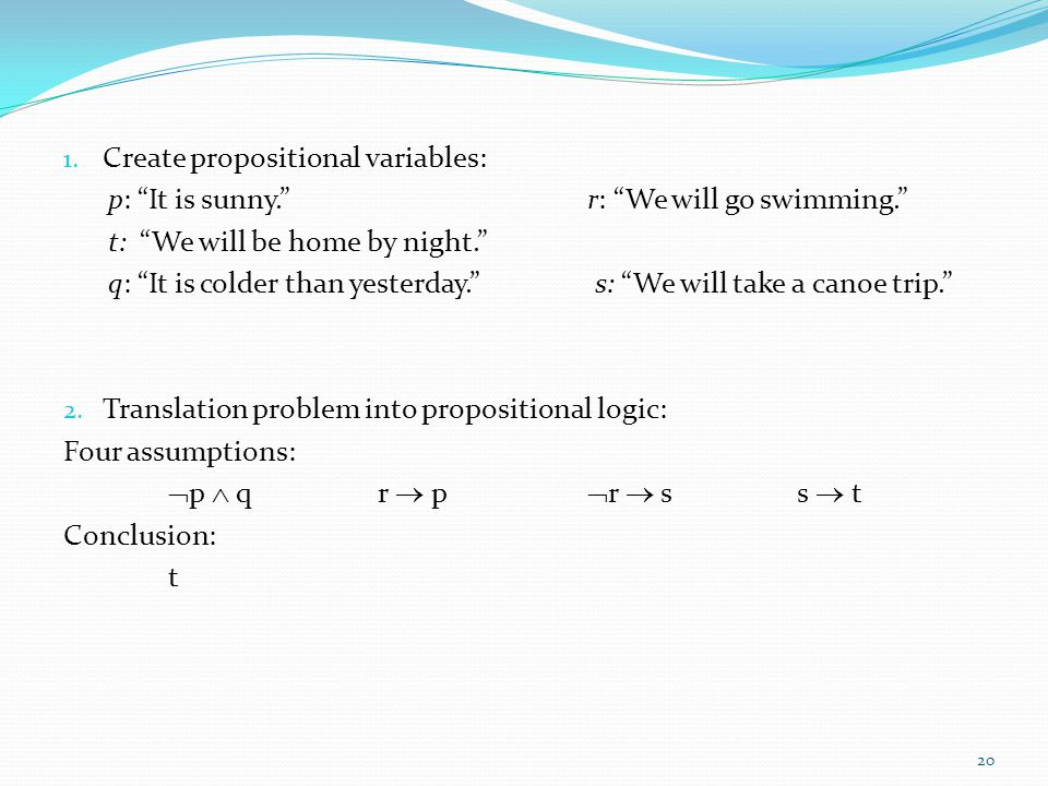 Create propositional variables: