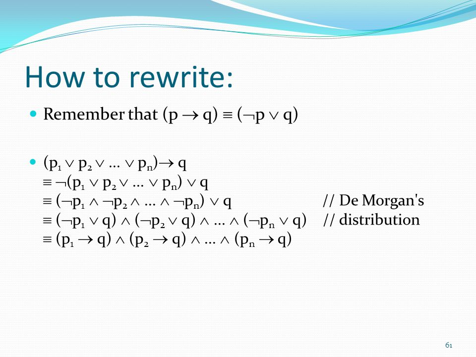 How to rewrite: Remember that (p  q)  (p  q)