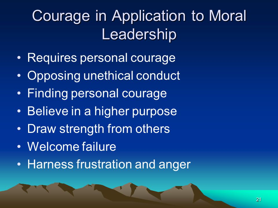 Courage in Application to Moral Leadership