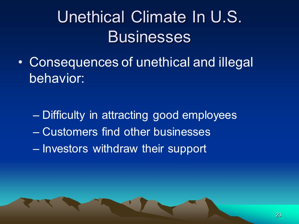 Unethical Climate In U.S. Businesses