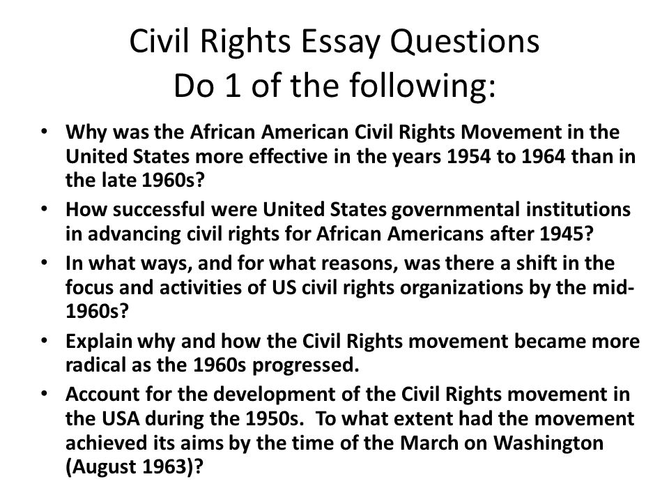 the long struggle for civil rights essay Civil rights / freedom / society / government / nineteenth century / revolution / rights / women / equity / voting / slavery introduction the struggle of african americans and women for freedom and civil rights in the us was colored with blood and disillusionment.
