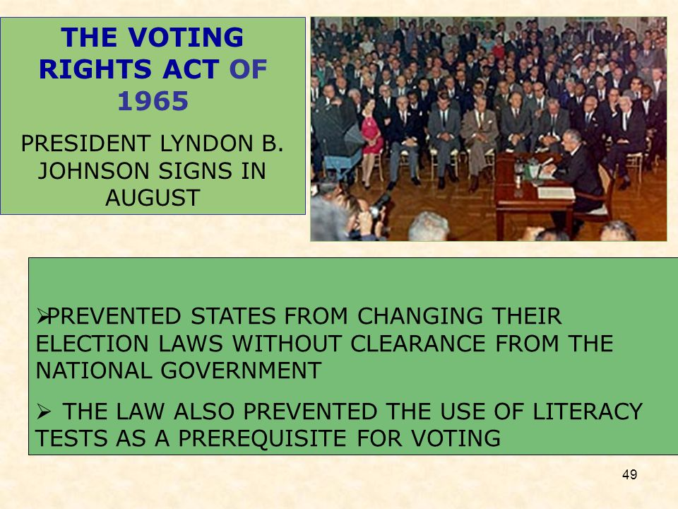 lyndon b johnson and literacy tests #1 lyndon b johnson served as the 36th president of the united they also outlaw literacy tests and similar devices that were historically used to disenfranchise.