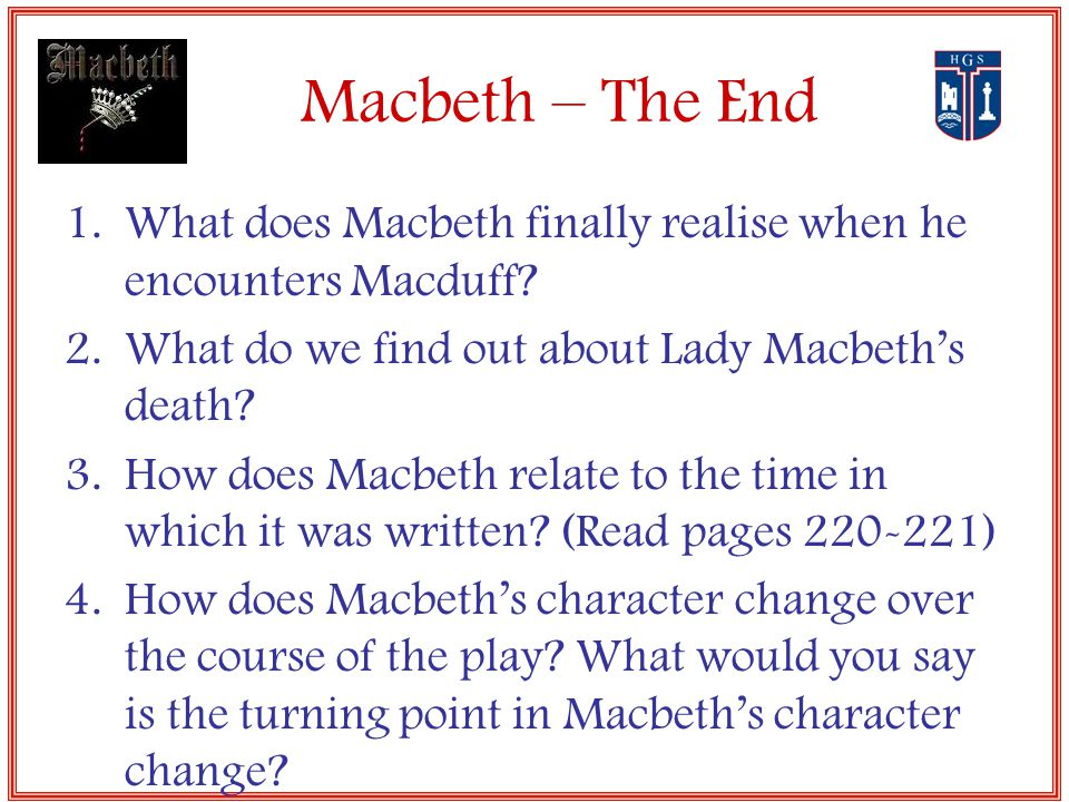 How does shakespeare show the change in macbeth s character throught the course of the play