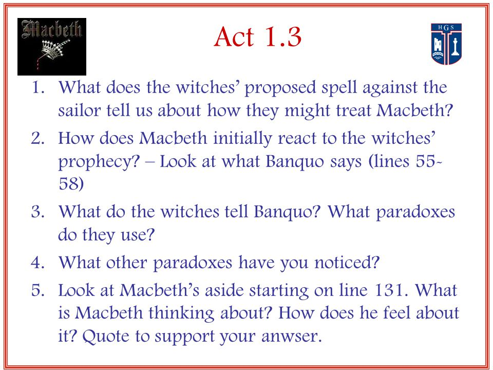 three forces acting against macbeth In shakespeare's play macbeth, one could argue that macbeth is motivated to commit his evil acts by three possible forces the main force is macbeth's ambition, he tries to be and do too much by killing and betraying his friends and his king, which later in the play leads to his downfall and.