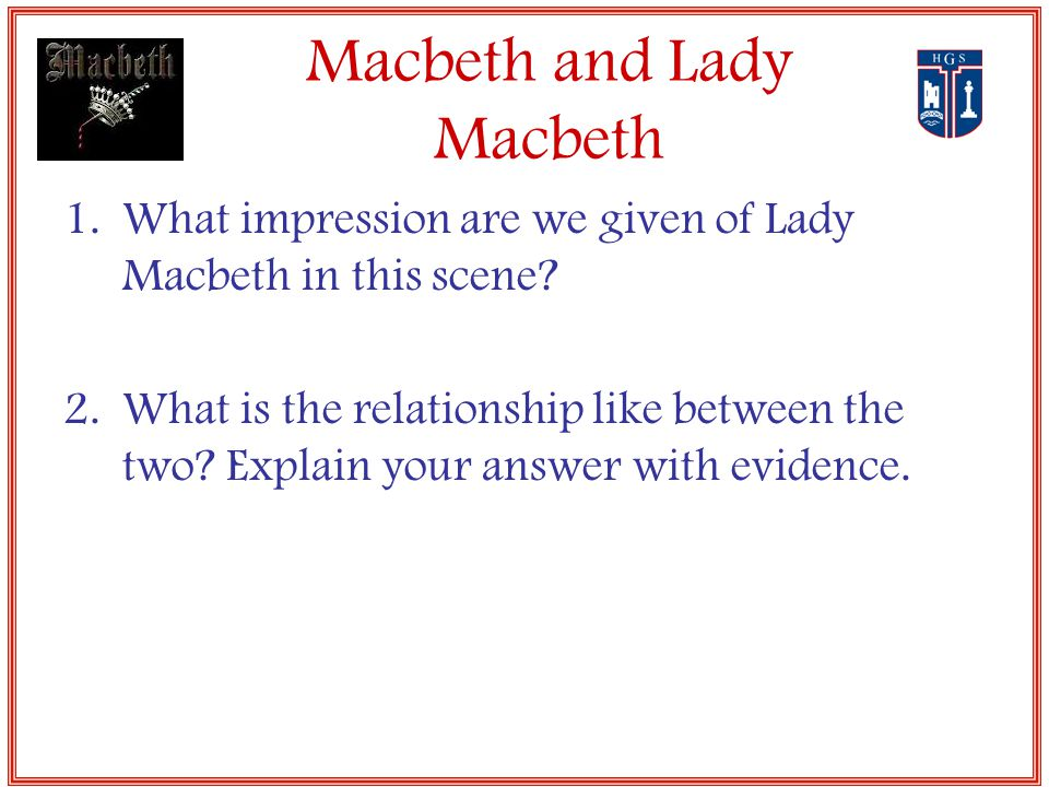 describe the relationship between macbeth and lady in act 1 scene 5